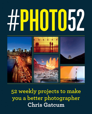#PHOTO52: A Year to Great Photography Cover Image