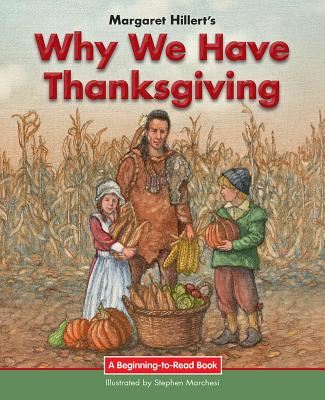 Why We Have Thanksgiving (Beginning-To-Read) Cover Image