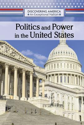 Politics and Power in the United States Cover Image