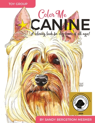 Color Me Canine (Toy Group): A Coloring Book for Dog Owners of All Ages Cover Image