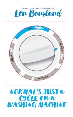 Normal's Just a Cycle on a Washing Machine: A Memoir Cover Image