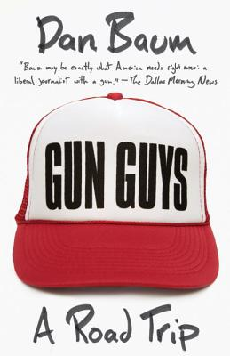 Gun Guys: A Road Trip Cover Image
