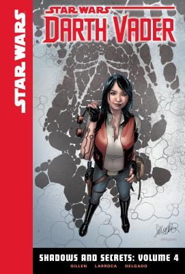Shadows and Secrets, Volume 4 (Star Wars: Darth Vader Set 2 #4) Cover Image