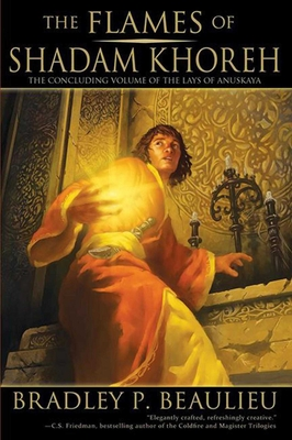 The Flames of Shadam Khoreh: The Concluding Volume of The Lays of Anuskaya Cover Image