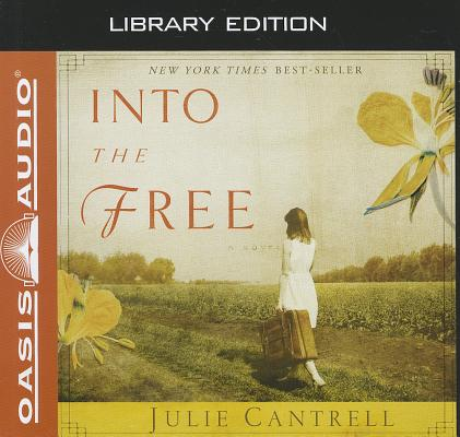 Into the Free (Library Edition): A Novel Cover Image