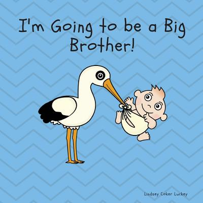 I'm Going to Be a Big Brother Cover Image
