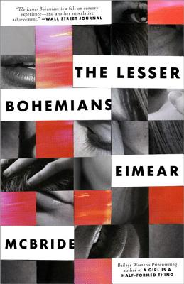 The Lesser Bohemians: A Novel Cover Image