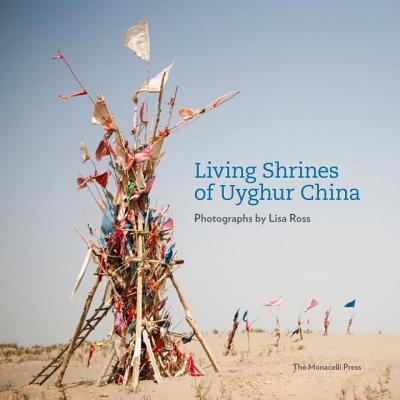 Living Shrines of Uyghur China Cover