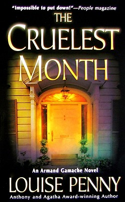 The Cruelest Month: A Chief Inspector Gamache Novel Cover Image