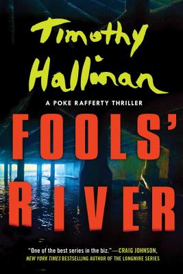 Fools' River (Poke Rafferty Novel #8) Cover Image