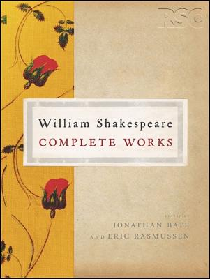 The Rsc Shakespeare: The Complete Works: The Complete Works Cover Image