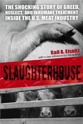 Slaughterhouse: The Shocking Story of Greed, Neglect, and Inhumane Treatment Inside the U.S. Meat Industry Cover Image