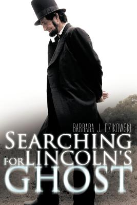 Searching for Lincoln's Ghost Cover