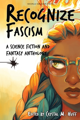 Recognize Fascism: A Science Fiction and Fantasy Anthology Cover Image