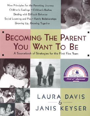 Becoming the Parent You Want to Be Cover