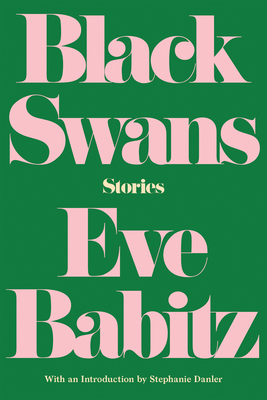 BLACK SWANS, by Eve Babitz