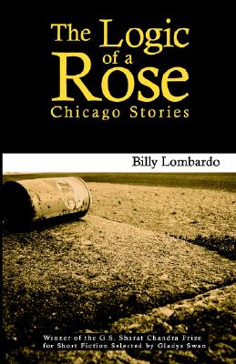 Cover for The Logic of a Rose