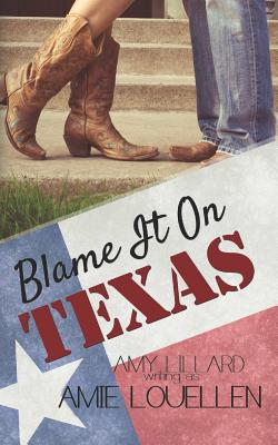 Cover for Blame It on Texas