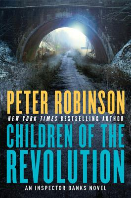 Children of the Revolution: An Inspector Banks Novel (Inspector Banks Novels #21) Cover Image