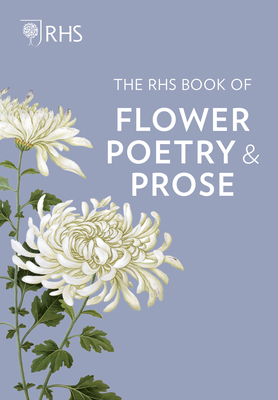 The RHS Book of Flower Poetry and Prose Cover Image