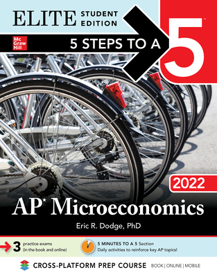 5 Steps to a 5: AP Microeconomics 2022 Elite Student Edition Cover Image