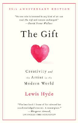 The Gift: Creativity and the Artist in the Modern World Cover Image