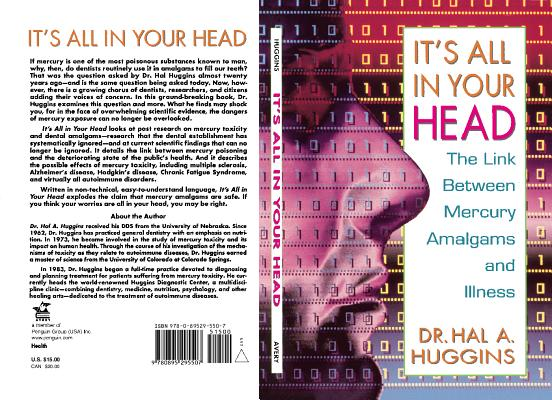 It's All in Your Head: The Link Between Mercury, Amalgams, and Illness Cover Image