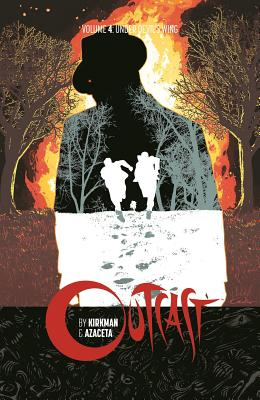 Outcast by Kirkman & Azaceta Volume 4: Under Devil's Wing cover image