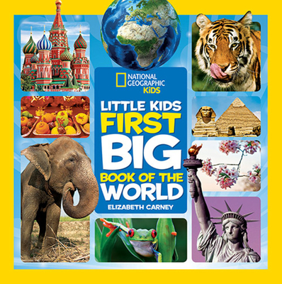 National Geographic Little Kids First Big Book of the World (National Geographic Little Kids First Big Books) Cover Image