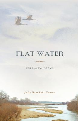 Flat Water: Nebraska Poems Cover Image