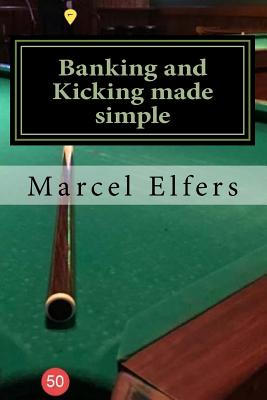 Banking and Kicking made simple: the carry with you principles of pocket pool Cover Image