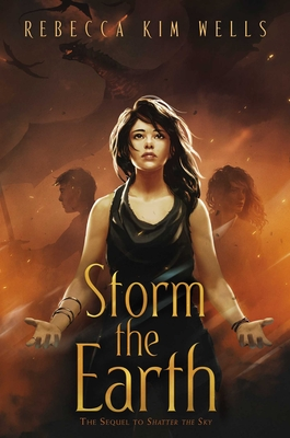Cover for Storm the Earth (The Shatter the Sky Duology)