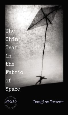The Thin Tear in the Fabric of Space Cover