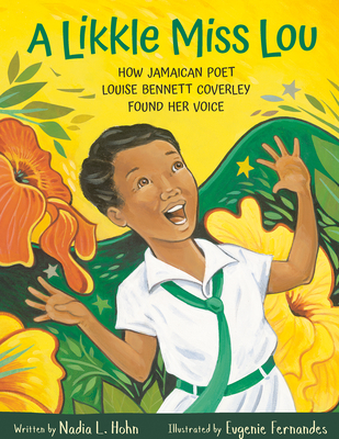A Likkle Miss Lou: How Jamaican Poet Louise Bennett Coverley Found Her Voice Cover Image
