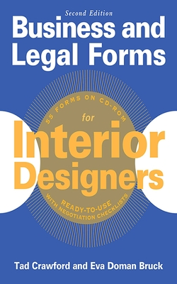 Business and Legal Forms for Interior Designers, Second Edition (Business and Legal Forms Series) Cover Image