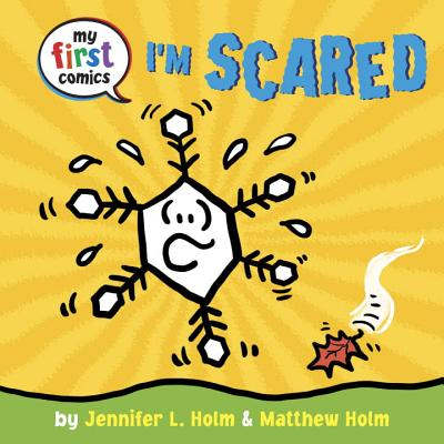 Cover for I'm Scared (My First Comics)