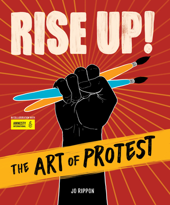 Rise Up! The Art of Protest Cover Image