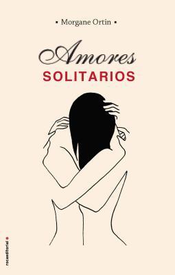 Amores Solitarios Cover Image