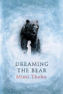 Dreaming the Bear Cover