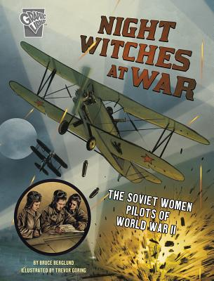 Night Witches at War: The Soviet Women Pilots of World War II Cover Image