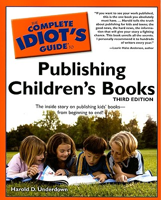 The Complete Idiot's Guide to Publishing Children's Books Cover