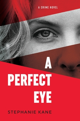 A Perfect Eye Cover Image