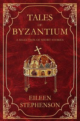 Tales of Byzantium: A Selection of Short Stories Cover Image