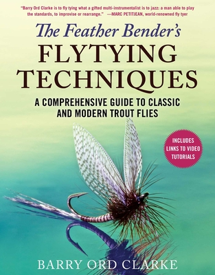 Cover for The Feather Bender's Flytying Techniques