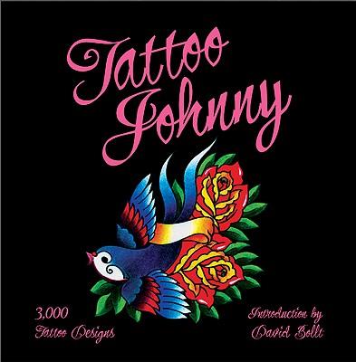 Tattoo Johnny: 3,000 Tattoo Designs Cover Image