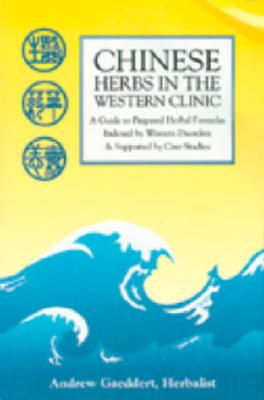 Chinese Herbs in the Western Clinic Cover