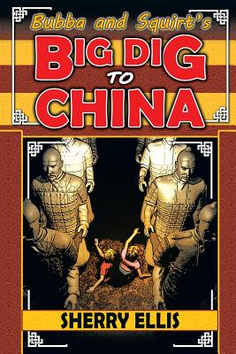 Bubba and Squirt's Big Dig to China Cover Image