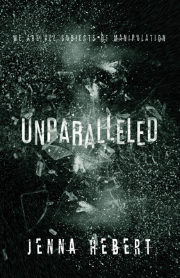 Unparalleled: Book 1 of The Unparalleled Series Cover Image