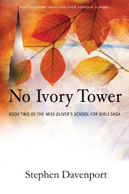 No Ivory Tower: Book Two of the Miss Oliver's School for Girls Saga Cover Image