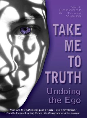 Cover for Take Me to Truth